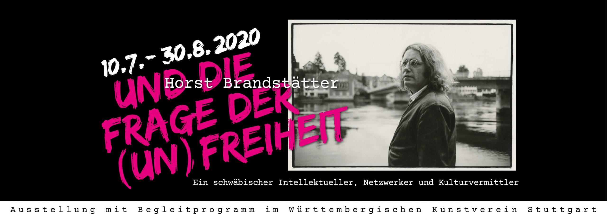 Horst Brandstätter und die Frage der (Un)Freiheit